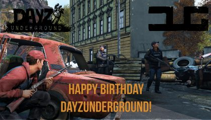 Happy Birthday DayzUnderground!