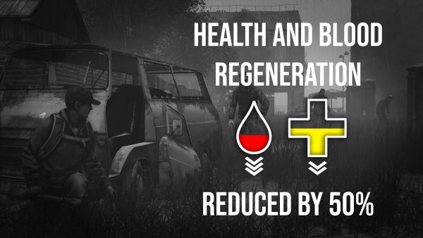 Health and Blood regeneration reduced in DayzUnderground mod